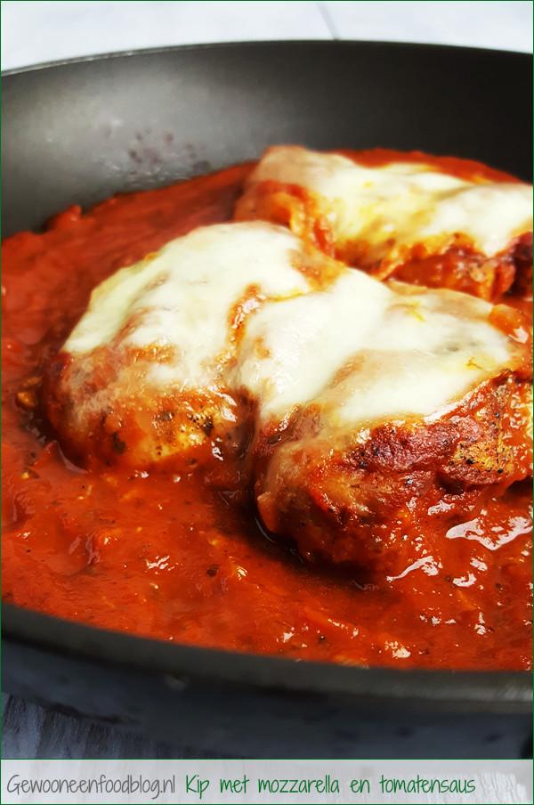 Kip met mozzarella en tomatensaus | Gewooneenfoodblog.nl